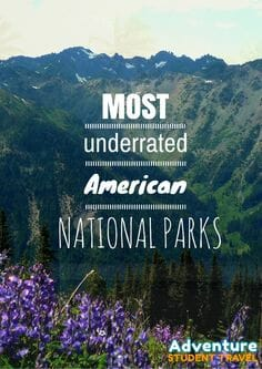 Most Underrated American National Parks