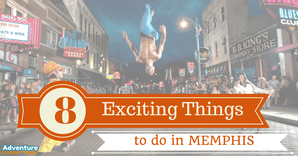 8 Exciting Things to do in Memphis