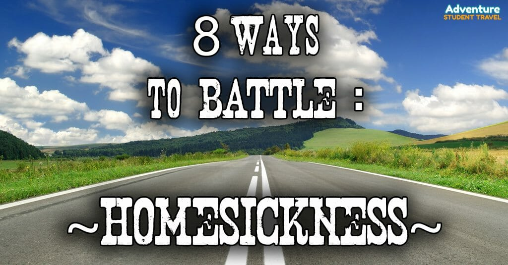 8 Ways to Battle Homesickness