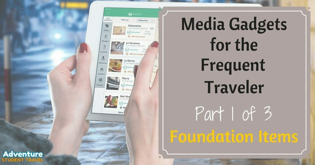 Media Gadgets for the Frequent Traveler