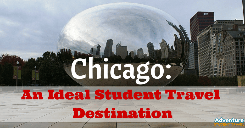 Chicago- An Ideal Student Travel