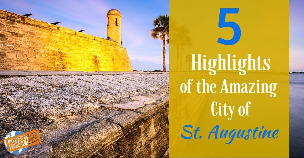 hightlighs of st augustine