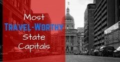 Most Travel-Worthy State Capitals