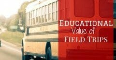 Educational Value of Field Trips