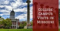 College Campus Visits in Missouri