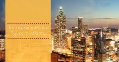 Entrepreneurship Tours in Atlanta