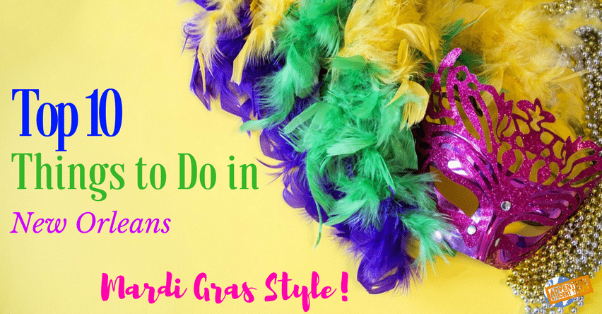 Top 10 things to do in new orleans mardi gras style for Things to do in mew orleans