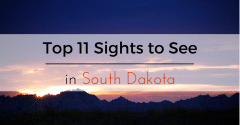 Top 11 Sights to See in South Dakota