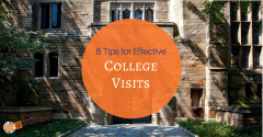 8 Tips for Effective College Visits