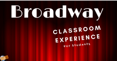 Broadway Classroom Experience for Students