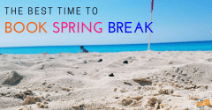 The Best Time to Book Spring Break