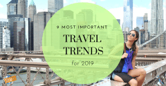 9 Most Important Travel Trends for 2019