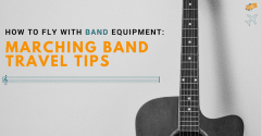 How to Fly with Band Equipment: Marching Band Travel Tips