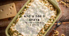 NYC's Top 5 Spots to Find Killer Mac & Cheese